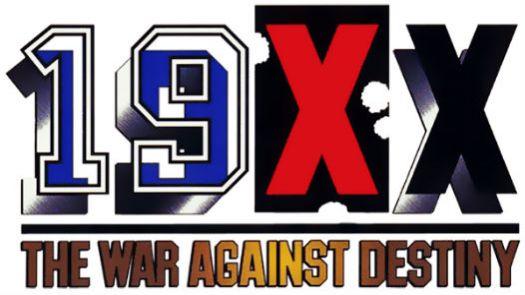 19XX - THE WAR AGAINST DESTINY (USA)