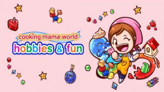 Cooking Mama World - Hobbies & Fun (E)