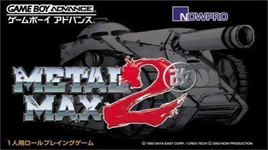 Metal Max 2 Kai (J)(Independent)