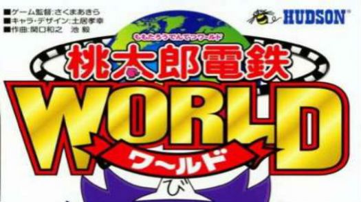 Momotarou Dentetsu World (J)
