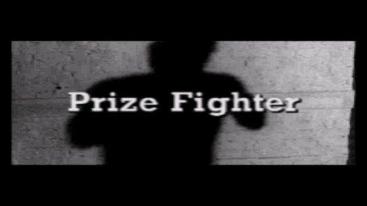 Prize Fighter (U)