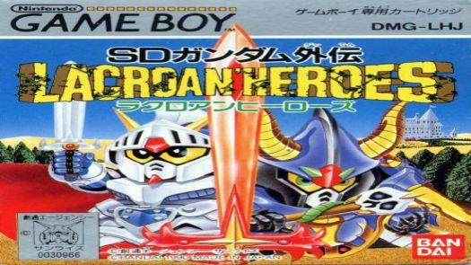 SD Gundam Gaiden - Lacroan' Heroes (J)
