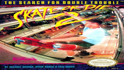 Skate Or Die 2 - The Search For Double Trouble
