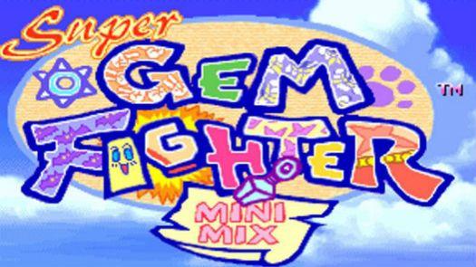 SUPER GEM FIGHTER - MINI MIX (USA)