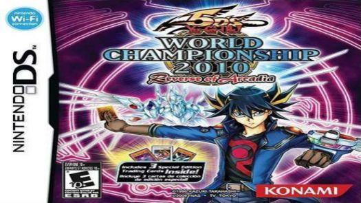 Yu-Gi-Oh! 5D's - World Championship 2010 - Reverse Of Arcadia